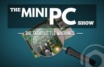 MiniPC Show #84 – RockPro64 Success, Netgate SG-1100 and GPD